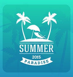 Summer Holidays Hipster Vintage Label or Badge vector image
