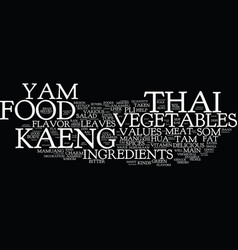 The charm of thai food text background word cloud vector