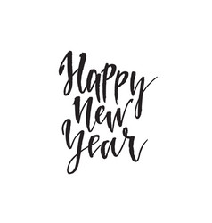 happy new year hand drawn lettering quote vector image