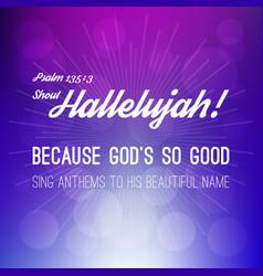 shout hallelujah calligraphic hand lettering vector image