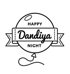 happy dandiya night greeting emblem vector image