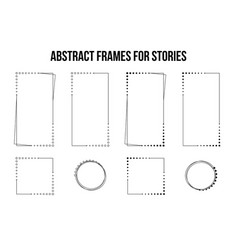 abstract frames for social media stories set vector image