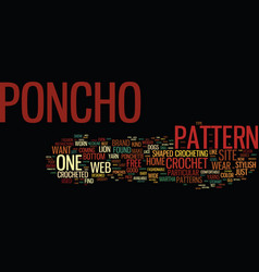 Free crochet poncho patterns text background word vector