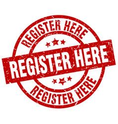 register here round red grunge stamp vector image