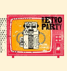 retro party typographic grunge poster design vector image