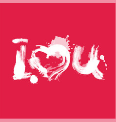 romantic watercolor lettering i love you white on vector image