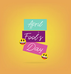 happy fools day holiday day celebration poster vector image