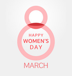 Happy womens day 8 march creative symbol vector