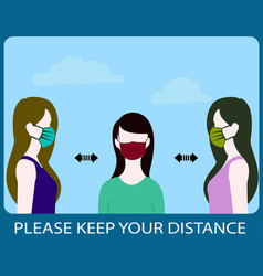 Please keep your distance sign flat social vector