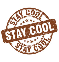 Stay cool brown grunge stamp vector