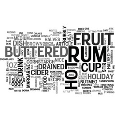 best recipes hot buttered rum fruit text word vector image vector image