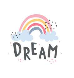 A rainbow and dream lettering text vector
