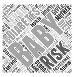 Gestational Diabetes Risks for Baby Word Cloud vector