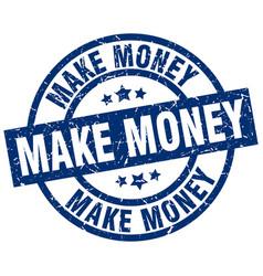 make money blue round grunge stamp vector image