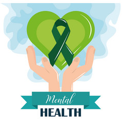 Mental health day hands with green heart and vector