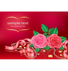 Beautiful Roses With Ribbon and Necklet vector image vector image