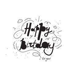 Happy birthday lettering inscription for card or vector