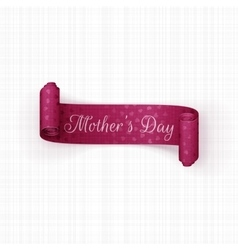 Mothers Day realistic festive scroll Ribbon vector