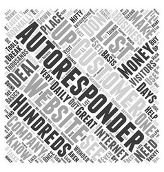 What You Need To Know About Autoresponders Word vector image vector image