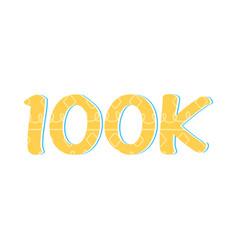100k followers congratulations vector