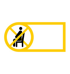Do not sit sign sit icon keep social distance to vector