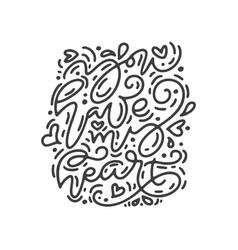 Monoline calligraphy phrase you have my vector