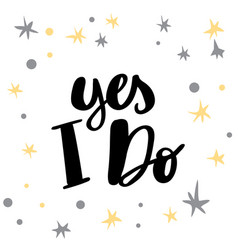 yes i do hand written typography poster vector image