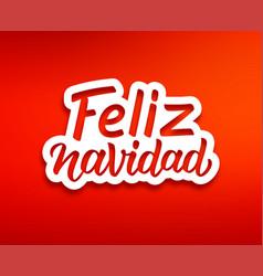 Feliz navidad modern calligraphic lettering vector