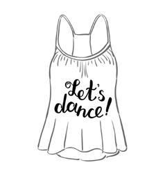 Let s dance Brush hand lettering vector image