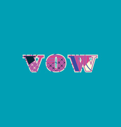Vow concept word art vector