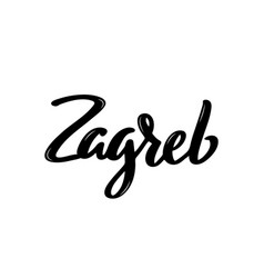 zagreb handwritten calligraphy name of croatia vector image
