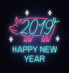 2019 happy new year neon sign with pig vector image