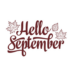 hello september text retail message best for sale vector image