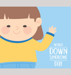world down syndrome day waving hand cute little vector image