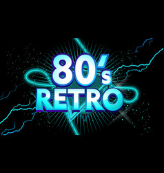 80s retro banner with neon light vector image