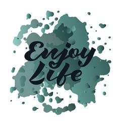 enjoy life for invitation greeting card banner vector image