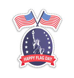 Happy flag day old glory vector