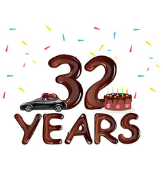 happy birthday 32 years with cake vector image vector image