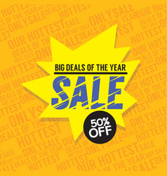 sale 50 percent off big deals of the year banner vector image vector image