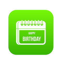 calendar happy birthday icon digital green vector image