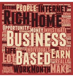 Can A Home Based Business Make You Rich text vector image