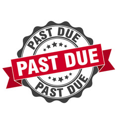 Past due stamp sign seal vector