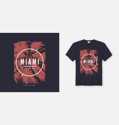 miami beyond the dream t-shirt and apparel trendy vector image