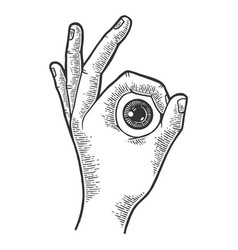 eyeball in hand ok gesture sketch engraving vector image