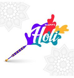 Happy holi pichkari with colors background design vector