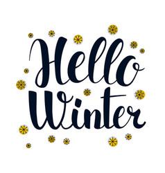 hello winter calligraphy season banner design vector image