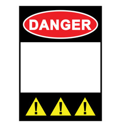warning sign danger sign with blank space vector image
