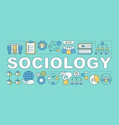 Sociology word concepts banner society and vector