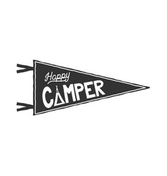 happy camper pennant template typography design vector image vector image