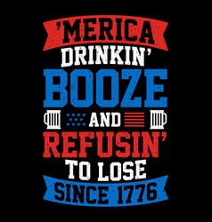 american drinking booze and refusing to lose vector image